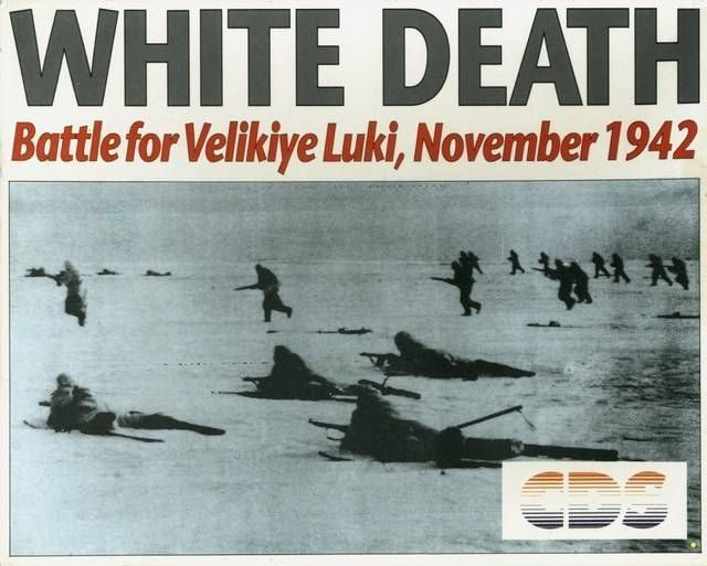 White Death - Battle For Velikiye Luki, November 1942